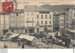12 . Aveyron :  Saint Affrique : Le Marché , Place De La Liberté . - Saint Affrique