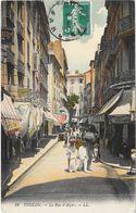 TOULON : LA RUE D'ALGER - Toulon