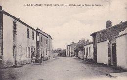 44-LA CHAPELLE HEULIN ARRIVEE PAR LA ROUTE DE NANTES - Francia
