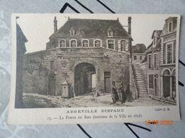 ABBEVILLE  Disparu : La Porte DU BOIS (intérieur De La Ville En 1856) , N°13 - Abbeville
