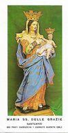 Santino/holycard: MARIA SS. DELLE GRAZIE - Cerreto Sannita (SA) - Santuario  - M - PR - Mm. 60 X 110 - Religion & Esotericism