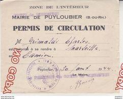 Au Plus Rapide Mairie De Puyloubier Permis De Circulation Zône De L'intérieur 30 Août 1944 - 1939-45
