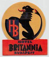 "010907 ""BUDAPEST - HOTEL BRITANNIA""  ETICHETTA ORIGINALE - ORIGINAL LABEL - Etiketten Van Hotels"