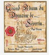 BISTROT - ETIQUETTE  DE RHUM DOMAINE DE SEVERIN - PUR VESOU - JOSEPH MARSOLLE - Ste-ROSE - GUADELOUPE - Altre Collezioni