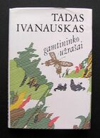 Lithuanian Book / Gamtininko Užrašai Ivanauskas 1982 - Libros, Revistas, Cómics