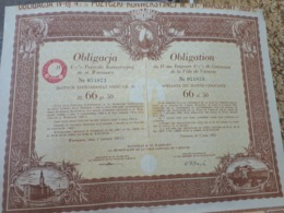 POLOGNE - VARSOVIE OBLIGATION DE 66.5 ZLOTYS 1931 - Hist. Wertpapiere - Nonvaleurs