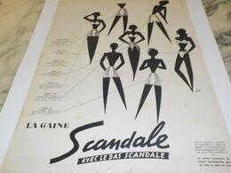 ANCIENNE PUBLICITE LA GAINE AVEC LE BAS SCANDALE  1955 - Non Classificati