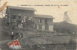 BALBIGNY Les Chessieux.Chantier Du C F C.La Cantine.Puit ? - Frankreich