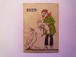 2020 - 6977  Petit CALENDRIER PUB  1929  Format 4,3 X  6cm    XXX - Calendriers