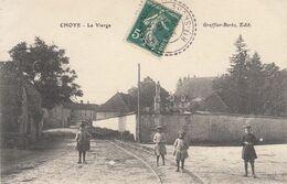 70 - CHOYE - HAUTE SAONE - LA VIERGE - VOIR SCANS - France