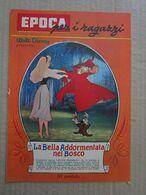 - INSERTO EPOCA / WALT DISNEY / LA BELLA ADDORMENTATA NEL BOSCO III° PUNTATA  - OTTIMO - Disney