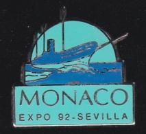 66363- Pin's.l'Exposition Universelle De Séville En 1992.Monaco.Bateau. - Cities