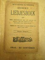 Gent Snoeck's Liedjesboek 1900 De Bieren Trapwagens Boerenwijsheid - Histoire