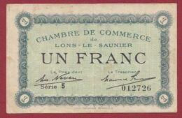 1 Francs  Chambre De Commerce De Lons Le Saunier Dans L 'état (32) - Chambre De Commerce
