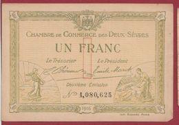 1 Francs  Chambre De Commerce Des Deux Sèvres  Dans L 'état (33) - Chambre De Commerce