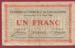 1 Franc    Chambre De Commerce De Carcassonne     Dans L 'état (37) - Chambre De Commerce