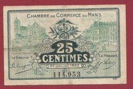 25 Centimes  Chambre De Commerce Du Mans  Dans L 'état (39) - Chambre De Commerce