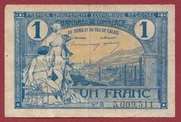 1 Franc   Chambres De Commerce Du Nord Et Du Pas De Calais  Dans L 'état (44) - Chambre De Commerce