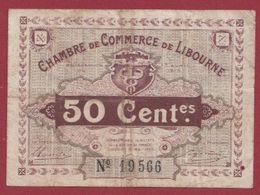 50 Centimes   Chambre De Commerce De Libourne   Dans L 'état (46) - Chambre De Commerce