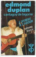 Edmond Duplan Cantagoy De Bigorre  L'hymne à L'Adour... - Autogramme