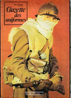 Revue Militaire GAZETTE Des UNIFORMES Mars/Avril 1975 Numéro 24 - Books, Magazines, Comics