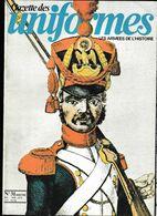 Revue Militaire GAZETTE Des UNIFORMES Mai/Juinl 1976 Numéro 30 - Books, Magazines, Comics
