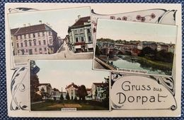 DE Gruss Aus Dorpat 1910 - To Day Tartu Estonia - Germania