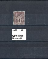 Timbre De 1877 Neuf** Y&T N° 88 Type Sage - 1876-1898 Sage (Type II)