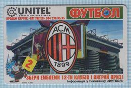 UKRAINE / 030 / Phonecard Ukrtelecom / Phone Card / Football. A.C. Milan. Italy. 10/03 - Ukraine