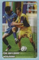 UKRAINE Phonecard Ukrtelecom Phone Card Football. Soccer Players.U-21. National Teams Of Kazakhstan And Ukraine. 12/05 - Ukraine