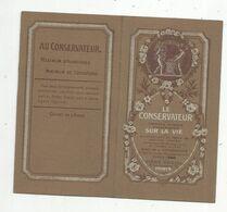 Calendrier , Petit Format ,  ASSURANCES LE CONSERVATEUR ,  1914 , 2 Scans - Petit Format : 1901-20