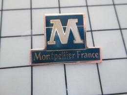 615B Pin's Pins / Beau Et Rare / THEME : VILLES / MONTPELLIER FRANCE - Cities