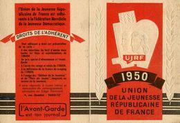 UJRF * U.J.R.F. * 1950 * Union De La Jeunsee Républicaine Française * Communisme Communiste * Carte Adhérent * Politique - Politieke Partijen & Verkiezingen