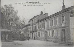 ALBI ( Tarn Illustré ) : Ecole Supérieure  Et Professionnelle De Jeunes Filles- Entrée Principale Rue ST Antoine (1917) - Albi