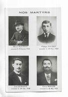 "RARE DOCUMENT "" NOS MARTYRS "" Marius PLATEAU - Philippe DAUDET - Jean GUIRAUD - Ernest BERGER - People"