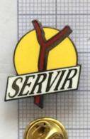 Pin's Scout. Le Baton Fourchu Du Routier Scout Et Sa Devise SERVIR. état Neuf. (B) - Scoutismo