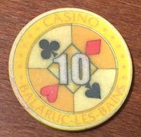 34 BALARUC LES BAINS JETON DE CASINO DE 10 FRANCS CHIP TOKEN COIN - Casino