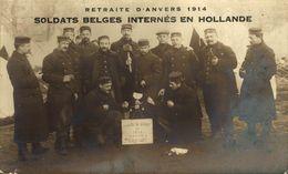 RPPC CARTE PHOTO RETRAITE D'ANVERS SOLDATS BELGES INTERNES EN HOLLANDE KRIEGSGEFANGENEN WWICOLLECTION - Oorlog 1914-18
