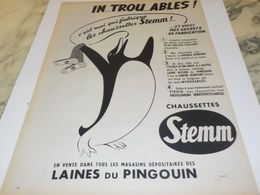 ANCIENNE PUBLICITE CHAUSSETTE STEMM LAINES DU PINGOUIN 1954 - Non Classificati