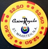 $2.50 Casino Chip. Casino Royale, St Maarten, Netherland Antilles. N64. - Casino