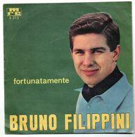 """Bruno Filippini (anni 60)  """"Fortunatamente  -  L'amore Ha I Tuoi Occhi"""" - Vinyles"""