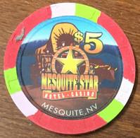 USA NEVADA MESQUITE STAR CASINO CHIP $ 5 CLOSED FERMÉ JETON TOKEN COIN - Casino