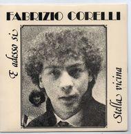 """Fabrizio Corelli (1983)  """"E Adesso Si  -  Stella Vicina"""" - Vinyles"""