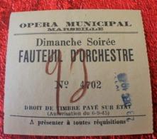 WW2 MARSEILLE 1941 OPÉRA MUNICIPAL + BILLET TICKET ENTRÉE 1941-FAUTEUIL ORCHESTRE BALALAÏKA PIÈCE MUSICALE MASCHWITZ- - Tickets D'entrée