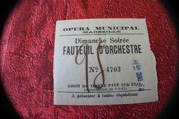 WW2 MARSEILLE 1941 OPÉRA MUNICIPAL + BILLET TICKET ENTRÉE 1941-FAUTEUIL ORCHESTRE BALALAÏKA PIÈCE MUSICALE MASCHWITZ- - Eintrittskarten