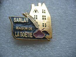 Pin's De La Maison De La BOETIE à SARLAT, Ancienne Famille Bourgeoise De Sarlat (Dépt De La Dordogne) - Cities
