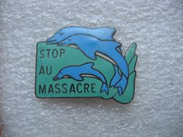 Pin's Dauphins, STOP Au Massacre - Dieren
