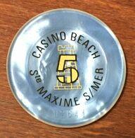 83 SAINTE-MAXIME CASINO JETON DE CASINO DE 5 FRANCS N° 02644 CHIP TOKEN COIN - Casino