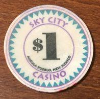 USA NEW MEXICO ACOMA PUEBLO SKY CITY CASINO CHIP $1 JETON TOKEN COIN - Casino