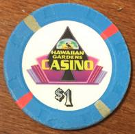 USA CALIFORNIE HAWAIIAN GARDENS CASINO CHIP $1 JETON TOKEN COIN - Casino